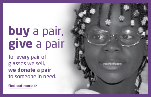You Buy A Pair of Glasses, We Donate A Pair of Glasses - #1